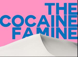 TheCocaineFamine